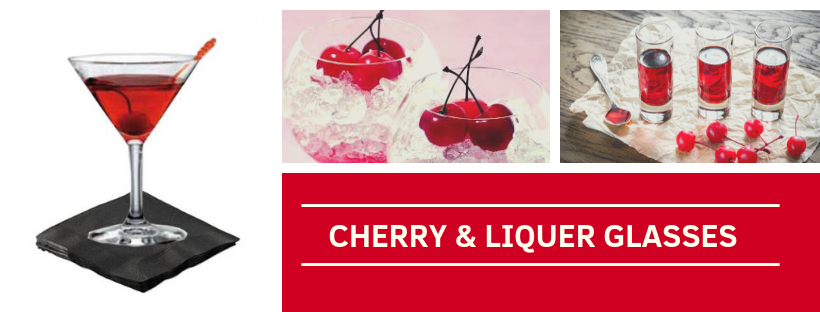Cherry & Liqueur Glasses